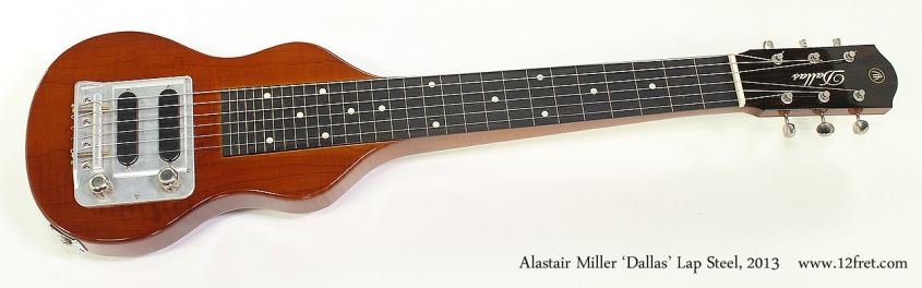 Alastair Miller 'Dallas' Lap Steel, 2013 Full Front View