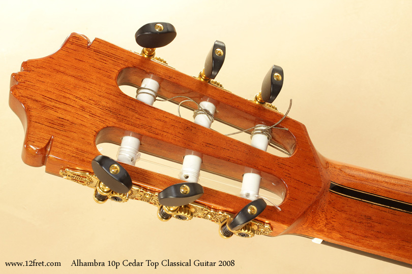 Alhambra Model 10p Cedar Classical Guitar 2008 head rear