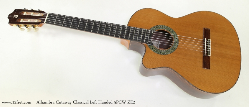 Alhambra 5P CW ZE2 Cutaway Classical Left Handed  Full Front View