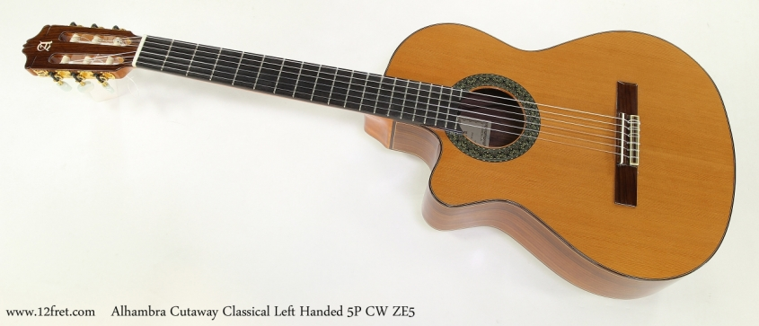 Alhambra Cutaway 5P CW ZE5 Classical Left Handed   Full Front View