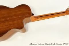 Alhambra Cutaway 5P CW ZE5 Classical Left Handed  Full Rear View