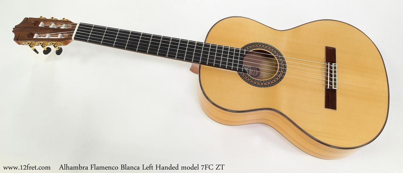 Alhambra Flamenco Blanca Left Handed model 7FC ZT   Full Front View