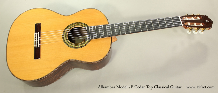 Alhambra Model 7P Cedar Top Classical Guitar Full Front View