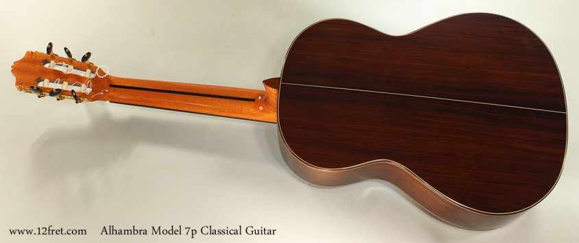 Alhambra Model 7p Classical Guitar Full Rear View