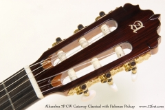 Alhambra 7P	CW Cutaway Classical with Fishman Pickup  Head Front View