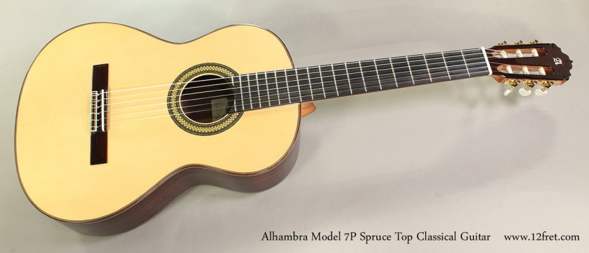 Alhambra Model 7P Spruce Top Classical Guitar Full Front View