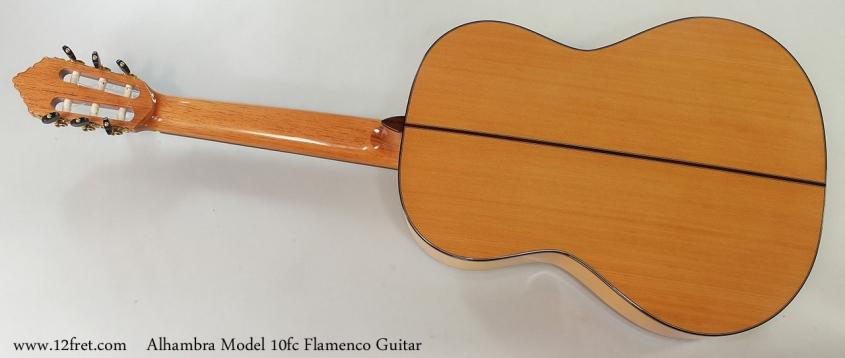 Alhambra Model 10fc Flamenco Guitar Full Rear View