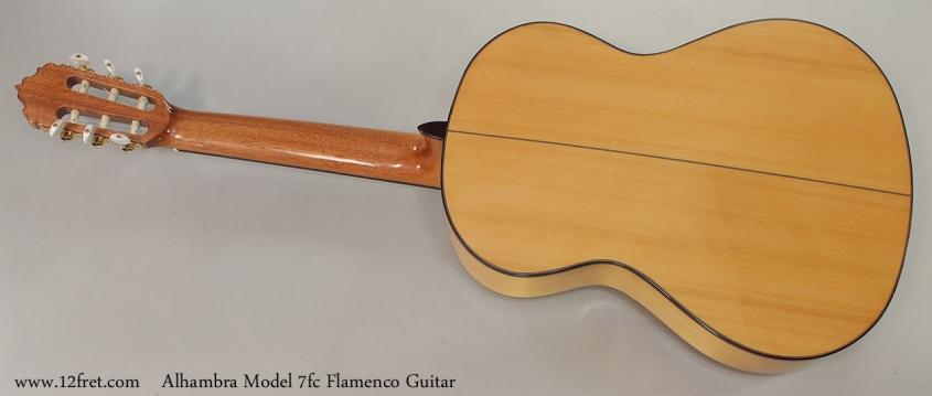 Alhambra Model 7fc Flamenco Guitar Full Rear View