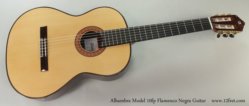 Alhambra Model 10fp Flamenco Negra Guitar Full Front View