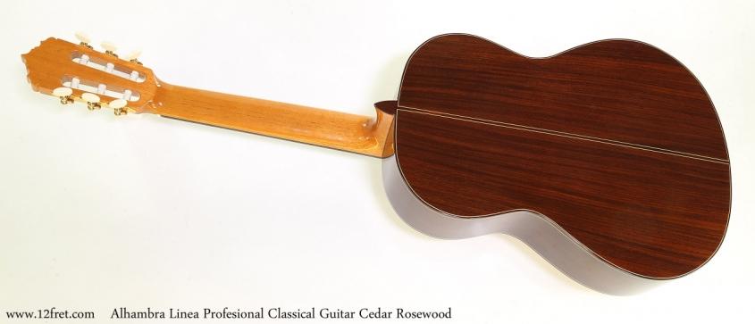 Alhambra Linea Profesional Classical Guitar Cedar Rosewood   Full Rear View