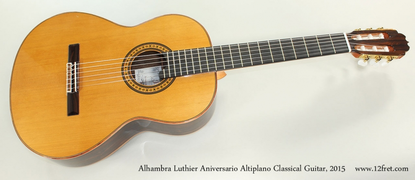 Alhambra Luthier Aniversario Altiplano Classical Guitar, 2015 Full Front View