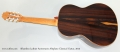 Alhambra Luthier Aniversario Altiplano Classical Guitar, 2015 Full Rear View
