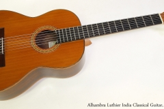 Alhambra Luthier India Classical Guitar, 2000   Full Front View