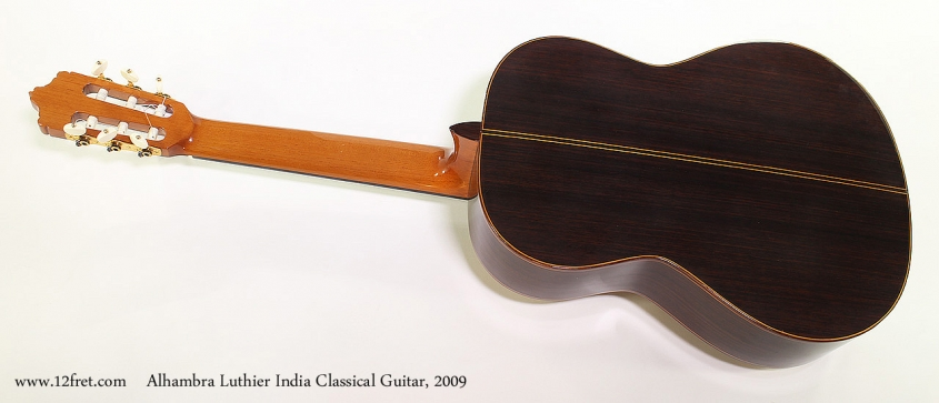 Alhambra Luthier India Classical Guitar, 2009 Full Rear View