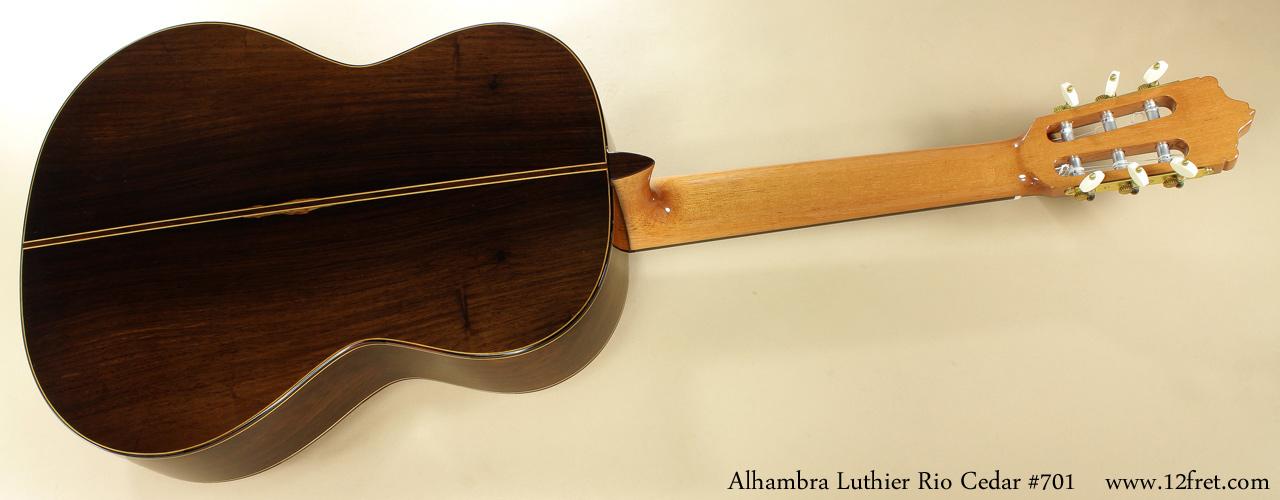 Alhambra Luthier Rio Concert Classical Cedar 701 full rear view