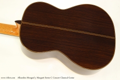 Alhambra Menguel y Margarit Series C Concert Classical Guitar  Back View