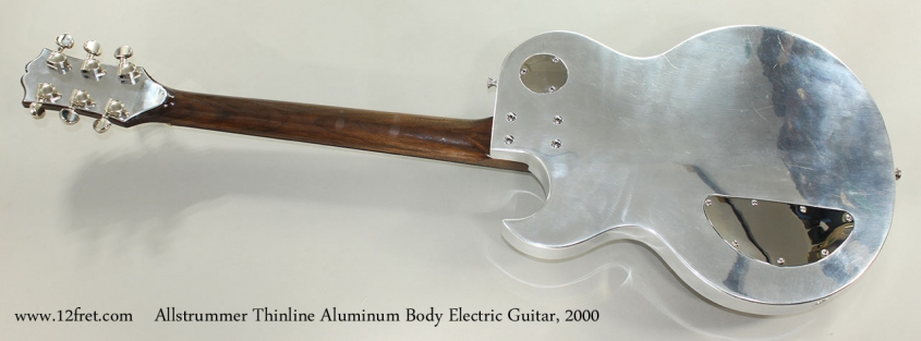Allstrummer Thinline Aluminum Body Electric Guitar, 2000 Full Rear View