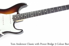 Tom Anderson Classic with Power Bridge 3 Colour Burst, 2001 Full Front View
