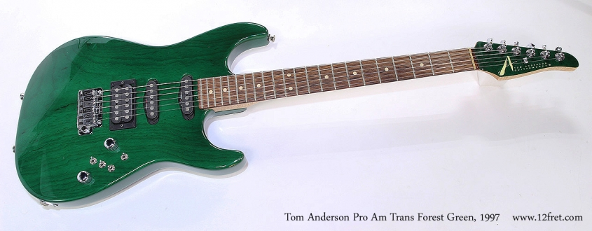 Tom Anderson Pro Am Trans Forest Green, 1997 Full Front View