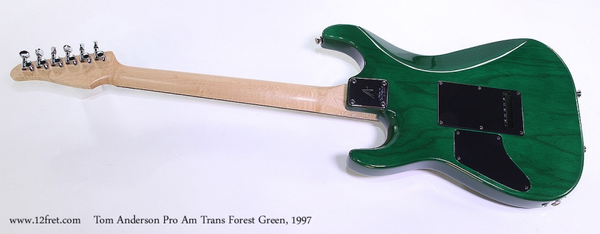 Tom Anderson Pro Am Trans Forest Green, 1997 Full Rear View