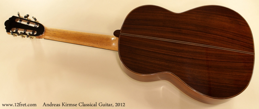 Andreas Kirmse Classical Double Top Guitar 2012 full rear view