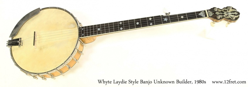 Whyte Laydie Style Banjo Unknown Builder, 1980s Full Front View
