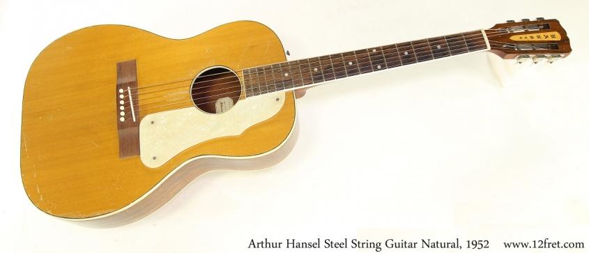 Arthur Hansel Steel String Guitar Natural, 1952 Full Front View