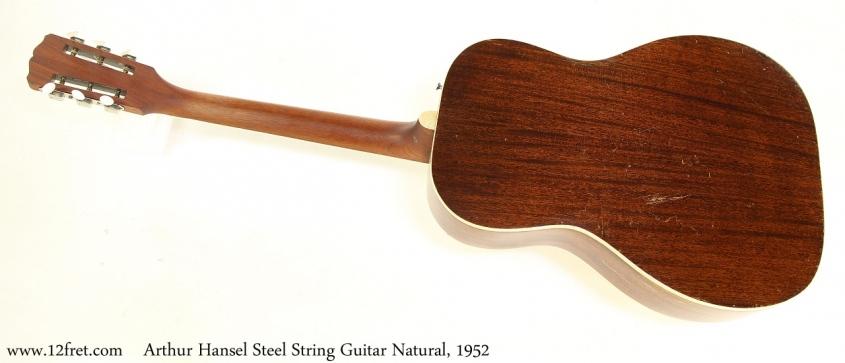 Arthur Hansel Steel String Guitar Natural, 1952 Full Rear View