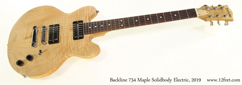 Backline 734 Maple Solidbody Electric, 2019 Full Front View