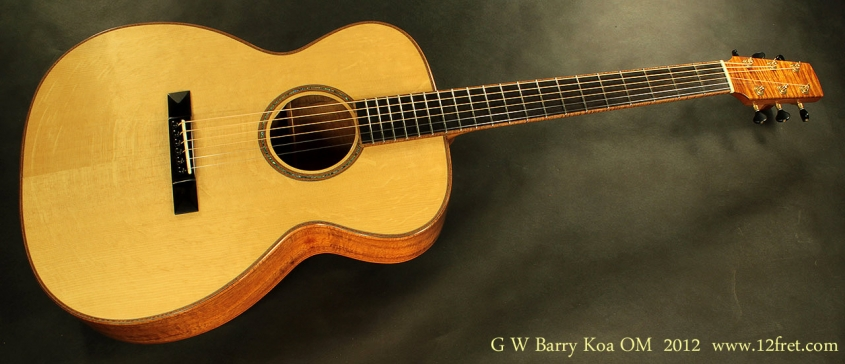 G.W. Barry OM Koa, 2012 Full Front View