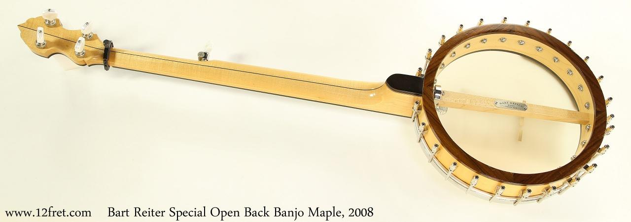 Bart Reiter Special Open Back Banjo Maple, 2008 Full Rear View