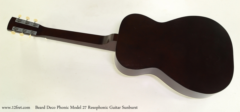 Beard Deco Phonic Model 27 Resophonic Guitar Sunburst Full Rear View