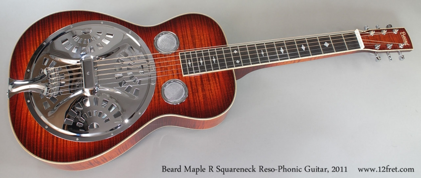 Beard Maple R Squareneck Reso-Phonic Guitar, 2011 Full Front View