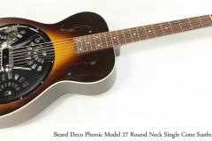 Beard Deco Phonic Model 27 Round Neck Single Cone Sunburst   Full Front View