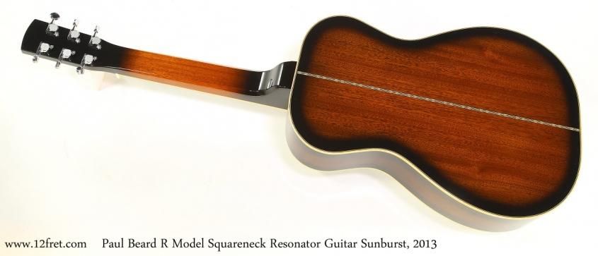Paul Beard R Model Squareneck Resonator Guitar Sunburst, 2013   Full Rear View