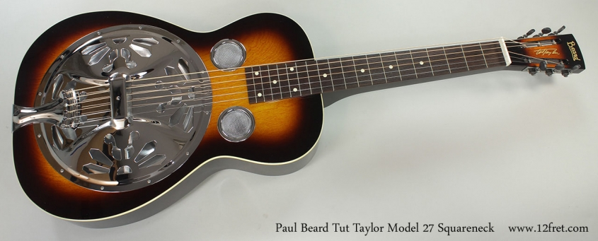 Paul Beard Tut Taylor Model 27 Squareneck Full Front View