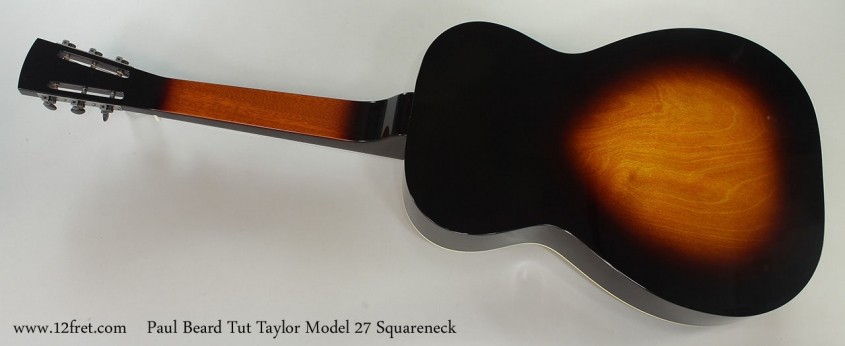 Paul Beard Tut Taylor Model 27 Squareneck Full Rear View