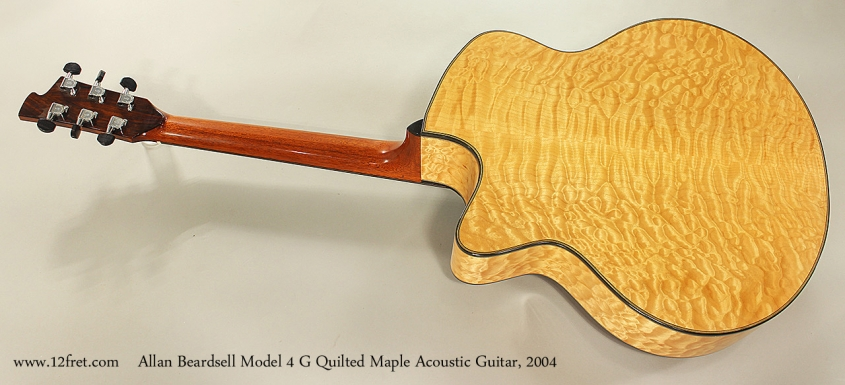 Allan Beardsell Model 4 G Quilted Maple Acoustic Guitar, 2004 Full Rear View