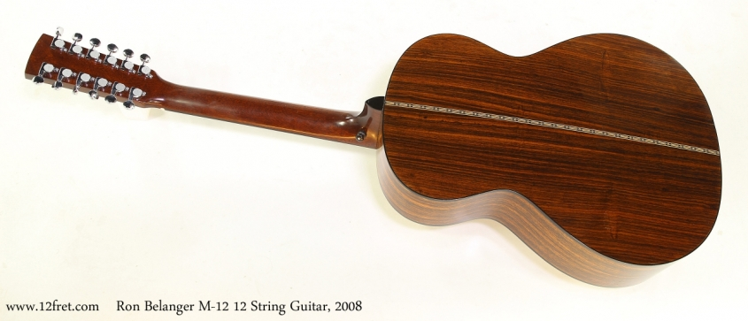 Ron Belanger M-12 12 String Guitar, 2008    Full Rear View