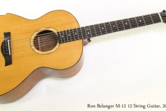Ron Belanger M-12 12 String Guitar, 2008    Full Front View