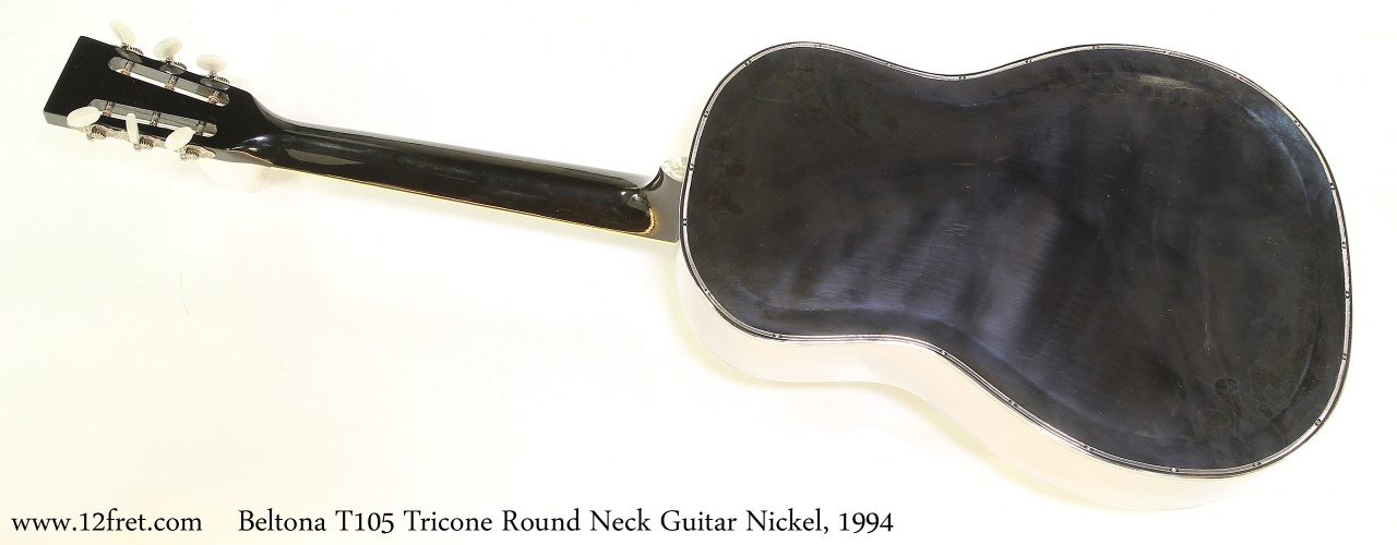 Beltona T105 Tricone Round Neck Guitar Nickel, 1994   Full Rear View