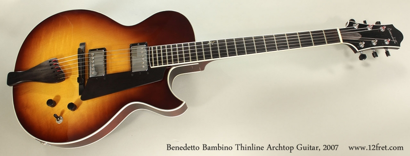 Benedetto Bambino Thinline Archtop Guitar, 2007 Full Front View