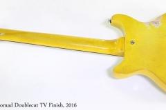 Bluesman Nomad Doublecut TV Finish, 2016   Full Rear View