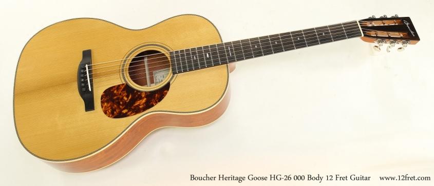 Boucher Heritage Goose HG-26 000 Body 12 Fret Guitar  Full Front View