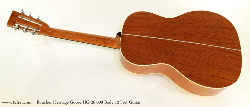 Boucher Heritage Goose HG-26 000 Body 12 Fret Guitar  Full Rear View