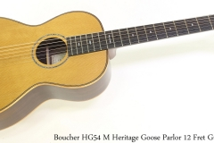 Boucher HG54 M Heritage Goose Parlor 12 Fret Guitar Full Front View
