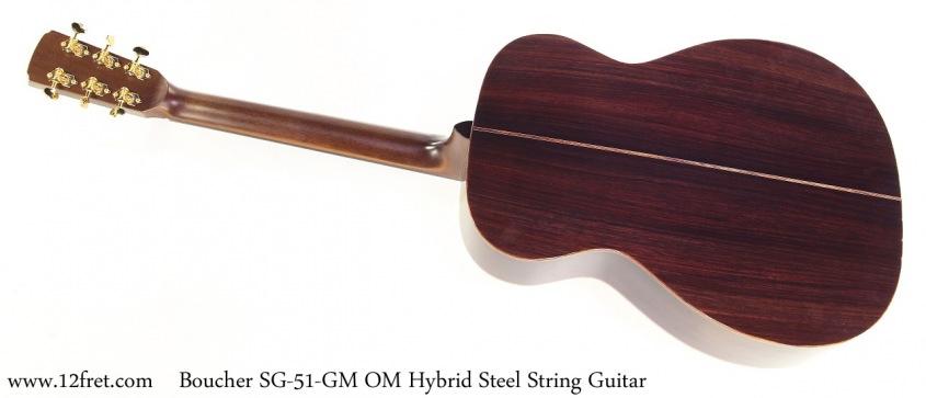 Boucher SG-51-GM OM Hybrid Steel String Guitar Full Rear View