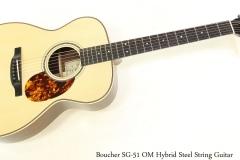 Boucher SG51 OM Hybrid Steel String Guitar Full Front View