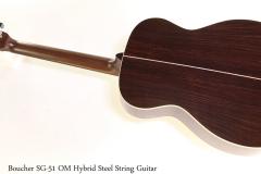 Boucher SG51 OM Hybrid Steel String Guitar Full Rear View