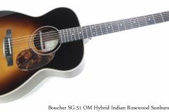 Boucher SG-51 OM Hybrid Indian Rosewood Sunburst Full Front View